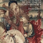 MUSIC IN EUROPE AT THE TIME OF THE RENAISSANCE
